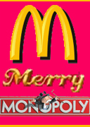 Mc Donald's Merry Monopoly