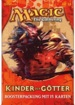Magic TCG: Kinder der Götter (Deutsch)