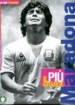 Maradona - Piu Grande (Preziosi Collection)