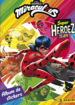 Miraculous Super Heroez Team (Panini)